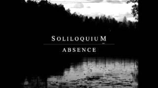 Soliloquium - Absence (death doom metal, 2016, Sweden)