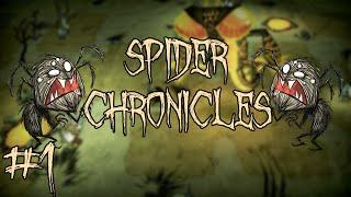 Don't Starve Together: Spider Chronicles - Episode 1 - Spider Lads