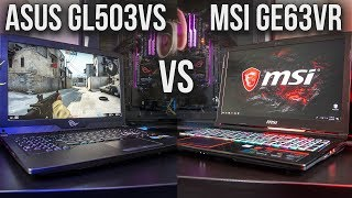 ASUS GL503VS Scar vs MSI GE63VR - Gaming Laptop Comparison