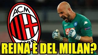 [CLAMOROSO] REINA è del MILAN e GIGIO???    Calciomercato Milan