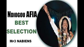 Ndiogou AFIA - Best Sélection NON STOP
