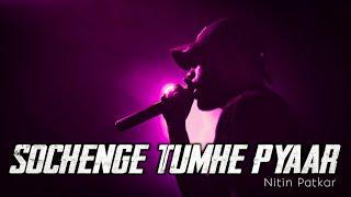 Sochenge Tumhe Pyaar, Old Song, Sochege Tumhe Pyaar Kare Ki Nahi, Old Song New Version,Dj Remix Song