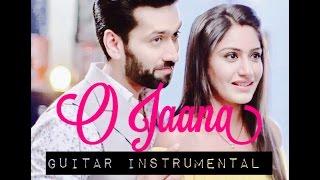 O Jaana - NEW  Guitar/Mandolin Instrumental || Shivika || Ishqbaaaz