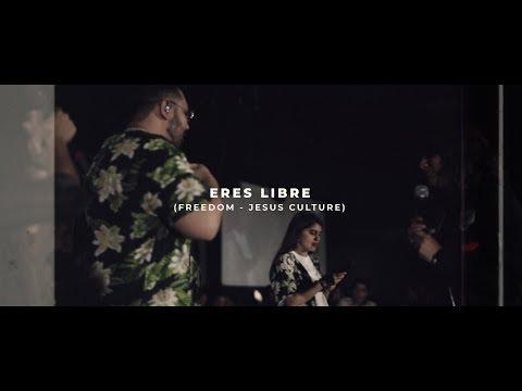 Eres Libre (Freedom) - Jesus Culture   EXJ Tribe (Jóvenes C