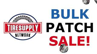 Tire Supply Network | Bulk Patch Sale