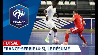 Futsal Le résumé de France Serbie 4 5