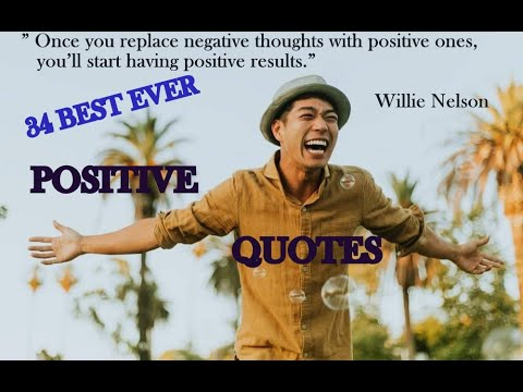 best-positive-quotes-ever!-watch-for-feeling-real-positivity!