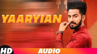 Yaariyan (Full Audio) | Jonty | Ninja | A-Kay | Snappy | Shehnaz Gill | Latest Punjabi Songs 2018