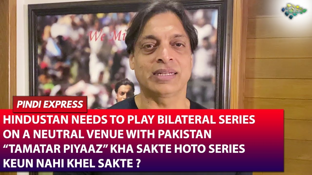 Download It is Very Important for India and Pakistan to Play Bilateral Series | Shoaib Akhtar