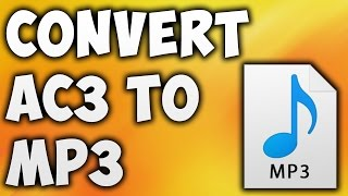 How To Convert AC3 TO MP3 Online - Best AC3 TO MP3 Converter [BEGINNER'S TUTORIAL]