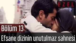 Ezel 13. Bölüm  Efsane Dizinin Unutulmaz Sahnesi..