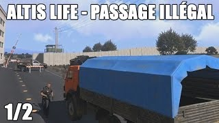 Altis Life - Passage illégal 1