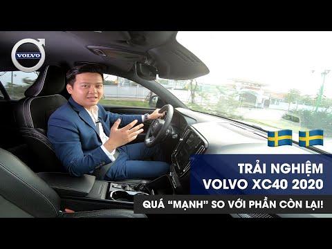 Đánh giá Trải nghiệm Vận hành Volvo XC40 2020 Quá Mạnh với phân khúc [Nguyễn Quyết Volvo-0965858886]