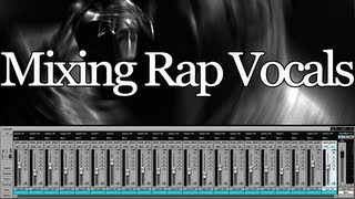 Mixing Rap Vocals   Basic Effect Chain to get a great vocal sound  