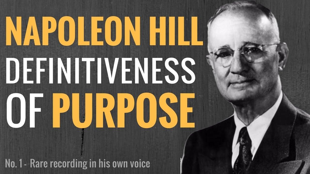 Napoleon Hill Definitiveness of Purpose - Rare Recording in Hill's ...