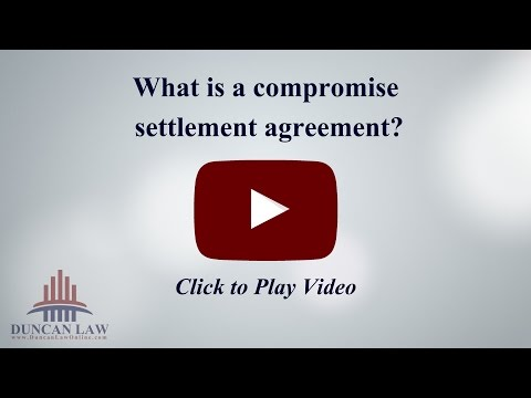 What is a Compromise Settlement Agreement?