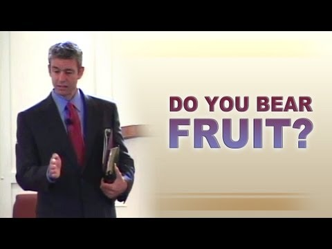 Do You Bear Fruit? - Paul Washer (John 15)