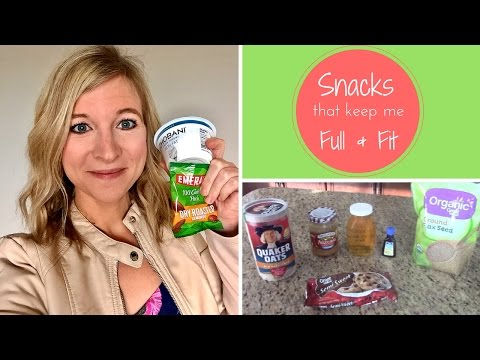 What Snacks Keep Me Full & Fit? | Healthy, Simple Snack Ideas