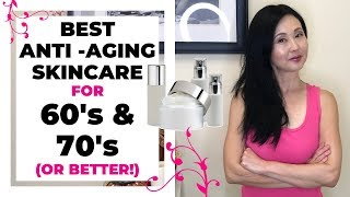 Best Anti Aging Skincare Tips for 60's and 70's