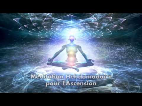 Méditation Hebdomadaire pour l'Ascension - Weekly Ascension Meditation • French