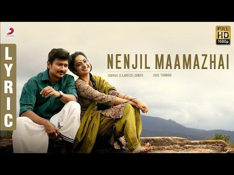 #Nimir - #Nenjil Maamazhai Tamil Lyric | Udhayanidhi Stalin, Namitha Pramod, Ajaneesh