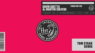 David Guetta & Martin Solveig - Thing For You (Tom Staar remix)