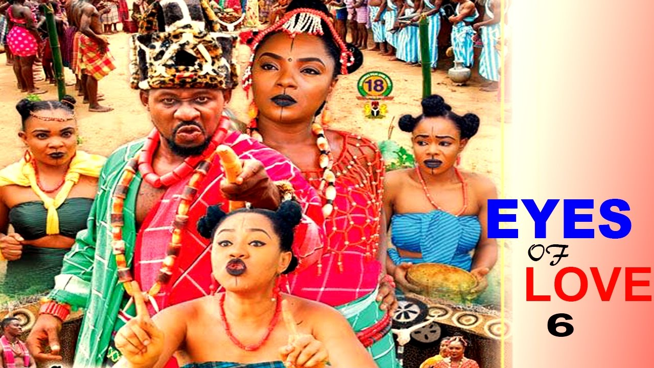 Download The Eyes Of Love Season 6- 2016 Latest Nigerian Nollywood Movie