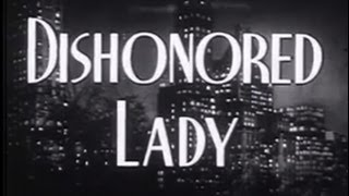 Dishonored Lady (1947) [Drama] [Crime]