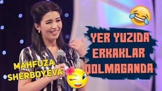 Mahfuza Sherboyeva - Yer yuzida erkaklar qolmaganda | Махфуза - Ер юзида эркаклар колмаганда