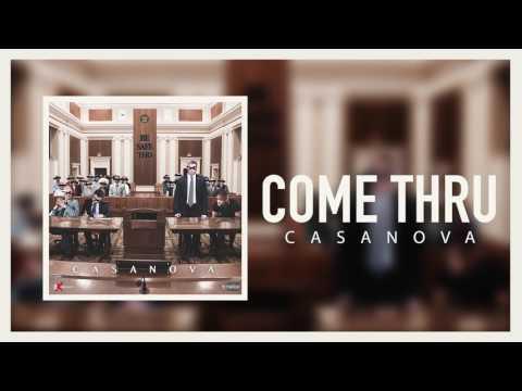 Casanova - Come Thru (Official Audio)