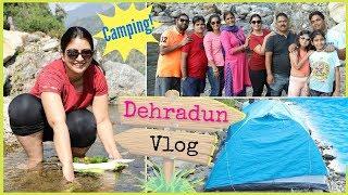 Family Trip to Dehradun | #Travel #DIML #Camping #Vlog #MyMissAnand #CookWithNisha