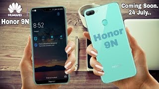 Honor 9N CONFIRMED - Another Notch Display? BUDGET Smartphone 2018??
