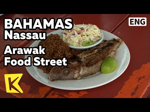 【K】Bahamas Travel-Nassau[바하마 여행-나소]아라왁 먹자골목, 해산물 튀김/Arawak Food Street/Fried Sea food/Restaurant