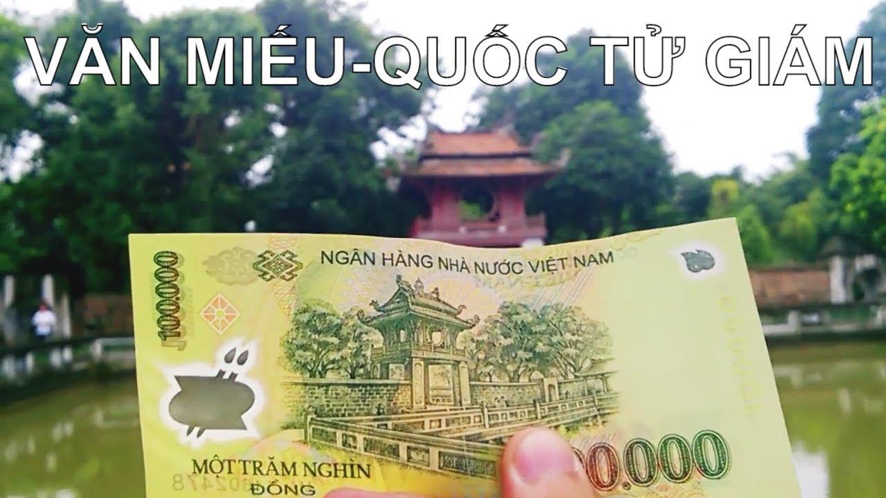 """Khám phá """"Tờ  tiền 100K Việt Nam""""    Văn Miếu Quốc Tử Giám    Biểu tượng của nền văn hiến Việt Nam"""