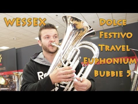 WESSEX Dolce, Festivo, Bubbie 5 and travel Euphonium REVIEW!!!