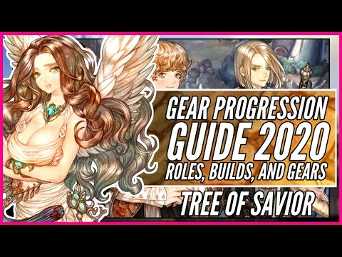 Tree Of Savior: Gear Progression Guide 2020 Part 1 - Roles, Builds, And Gears
