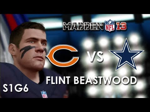 Madden 13: Chicago Bears vs. Dallas Cowboys - Flint Beastwood - Career Mode Episode 6