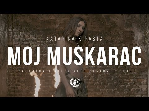 Katarina Didanovic x Rasta - Moj Muskarac (Official Video)
