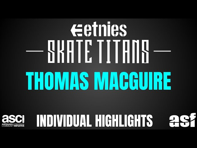 Thomas Macguire Highlights - Townsville Northshore skate Titans 2018