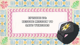 """POKéMON ULTRA SUN: """"Rescue Mission to Save Yungoos"""" Episode 24"""