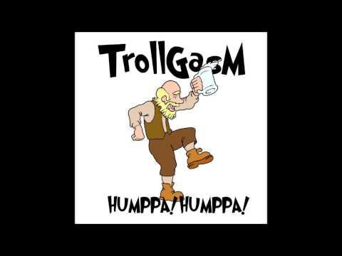 Trollgasm - Humppa Humppa!