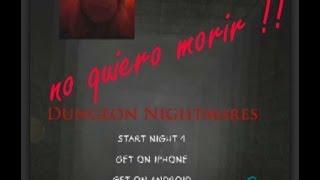 Dungeon Nightmares   Noche 1 Pt 2   Que miedo!!