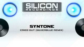 Syntone - Cried Out (Silverblue Remix) (SR 0432-5)