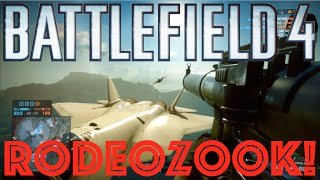 bf4 rodeozook my first bf4 rodeozook bf4 epic moments playlist
