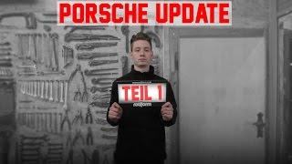 HOLYHALL | PORSCHE UPDATE | TEIL 1