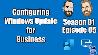 intune.Training - Episode 5 - Configuring Windows Update for Business in Microsoft Intune