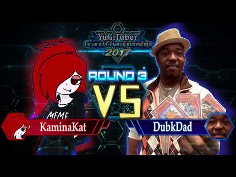 Yu-Gi-Oh! YugiTuber Grand Championship 2017 Top 8 | Kaminakat vs. Dubkdad1!