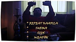 Repeat Kaafila - Surma - Sign - Weapon (All IN ONE) - Navv Inder