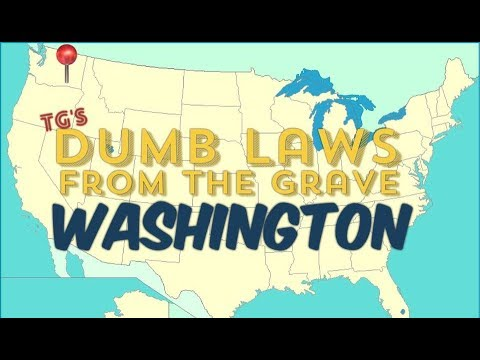 Dumb Laws From The Grave / Washington