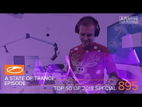 A State Of Trance Episode 895 (#ASOT895) [TOP 50 Of 2018 Special] – Armin van Buuren